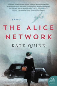 The Alice Network, by Kate Quinn